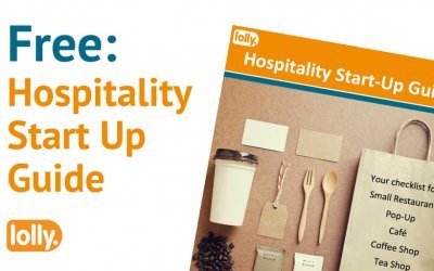 Everything You Need to Start Up in Hospitality – The Lolly Guide
