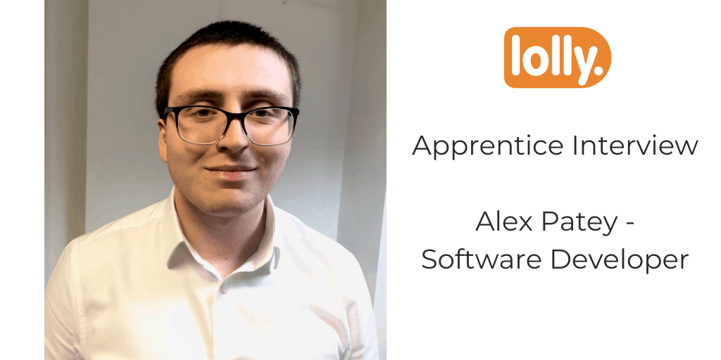 Interview with Apprentice Alex Patey – Software Developer at It's Lolly